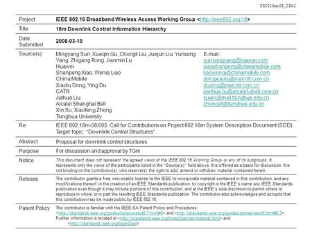 C80216m-08_210r2 ProjectIEEE 802.16 Broadband Wireless Access Working Group  Title16m Downlink Control Information Hierarchy Date.
