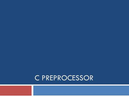 C PREPROCESSOR. Introduction  It is a program that processes our source program before it is passed to the compiler.  Preprocessor commands (often known.