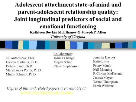 Adolescent attachment state-of-mind and parent-adolescent relationship quality: Joint longitudinal predictors of social and emotional functioning Kathleen.