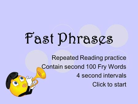 Fast Phrases Repeated Reading practice Contain second 100 Fry Words