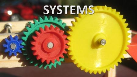 "Initial Question When you think or hear of the word ""System,"" what words or images come to mind?"