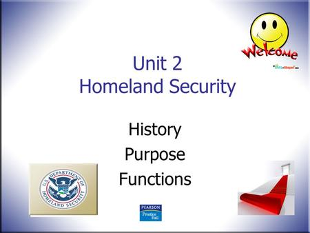 Unit 2 Homeland Security History Purpose Functions.