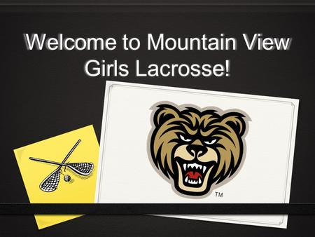 Welcome to Mountain View Girls Lacrosse!. First Things First 0 Sign in and check your contact information 0 Remind 0 0 #(770) 983-6140 0.