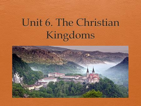 TheReconquest  Long process (8th – 15th century)  European Christian helpedtheSpanish Christian KingdomsarmiestowinterritoryfromtheMuslims.  Therewereimportantbattlessuch.