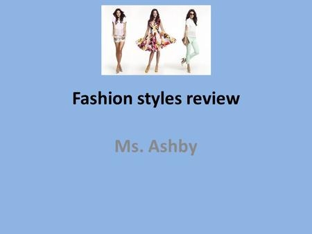 Fashion styles review Ms. Ashby. Dress with billowed effect created by gathering the bodice fullness and letting it fall over the waistline seam.