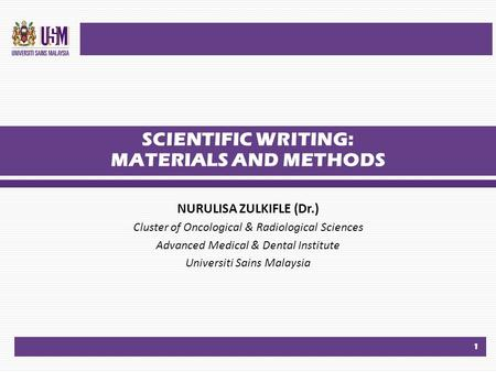 SCIENTIFIC WRITING: MATERIALS AND METHODS