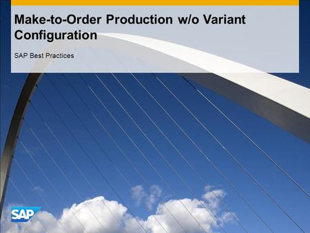 Make-to-Order Production w/o Variant Configuration SAP Best Practices.