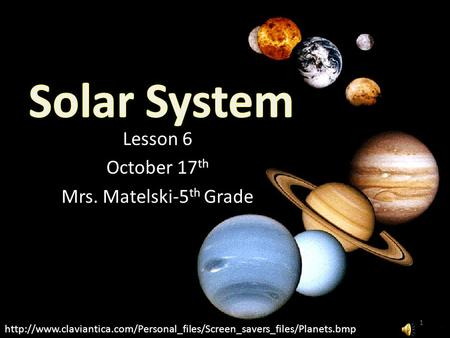 Lesson 6 October 17 th Mrs. Matelski-5 th Grade 1