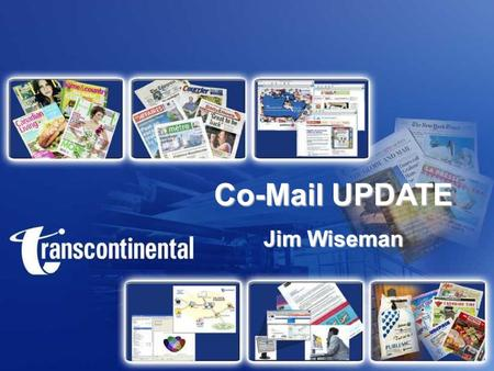 Co-Mail UPDATE Jim Wiseman. Co-Mailing What is it?