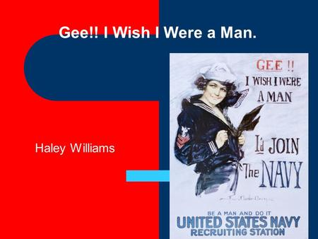 Gee!! I Wish I Were a Man. Haley Williams.