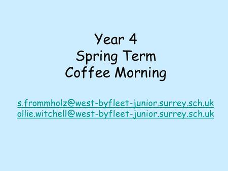 Year 4 Spring Term Coffee Morning
