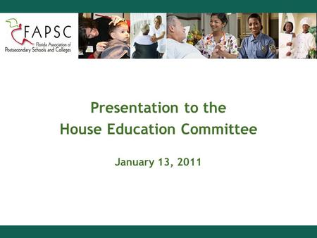 Presentation to the House Education Committee January 13, 2011.