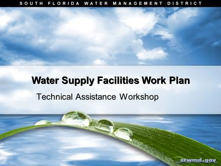 Water Supply Facilities Work Plan Technical Assistance Workshop.