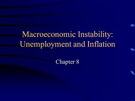macroeconomics chapter 8
