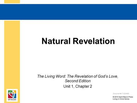Natural Revelation The Living Word: The Revelation of God's Love, Second Edition Unit 1, Chapter 2 Document#: TX004680.