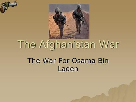 The War For Osama Bin Laden