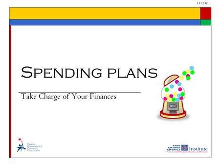 1.15.2.G1 Take Charge of Your Finances Spending plans.