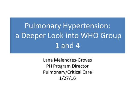 PULMONARY HYPERTENSION UPDATE - ppt download