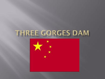 An introduction to the geography and history of the three gorges dam