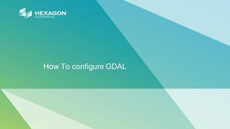 How To configure GDAL. 2 What is GDAL? GDAL is a translator library for raster and vector geospatial data formats that is released under an X/MIT style.