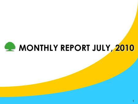 1 MONTHLY REPORT JULY, 2010. 2 1.Completed Fresh Graduated Recruitment Program 2.Recruitment Report 3.Loma Exam Registration 4.Completed Mid Year Performance.