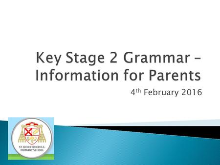Key Stage 2 Grammar – Information for Parents