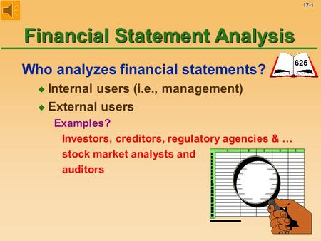 internal users of financial statements Financial statement manipulation is an ongoing  how financial statements are  including a strong command of the use of internal liquidity solvency.