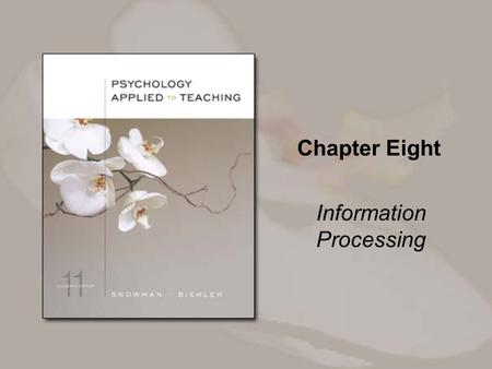 Chapter Eight Information Processing. Copyright © Houghton Mifflin Company. All rights reserved. 5-2 How well do we remember what we learn in school?