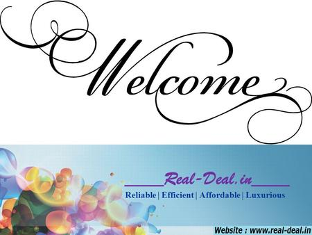 ____Real-Deal.in____ Reliable | Efficient | Affordable | Luxurious.
