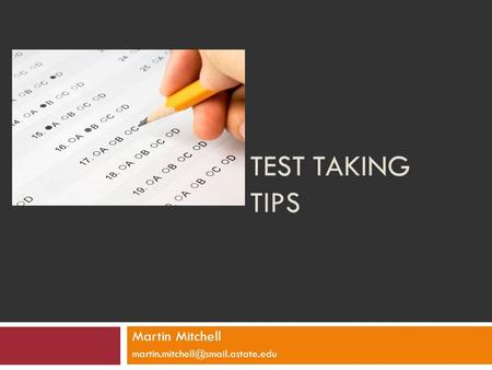 TEST TAKING TIPS Martin Mitchell