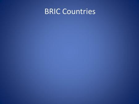 BRIC Countries. What is BRIC ? An acronym for the economies of Brazil, Russia, India and China combined. The term was first prominently used in a Goldman.