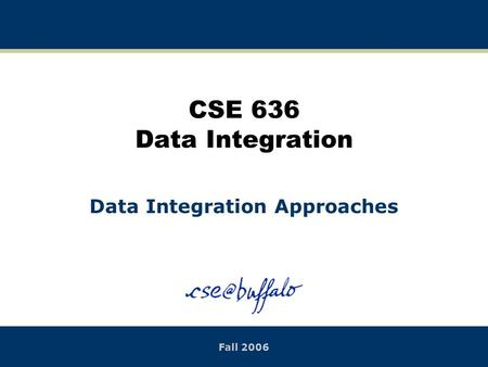 Data Integration Approaches