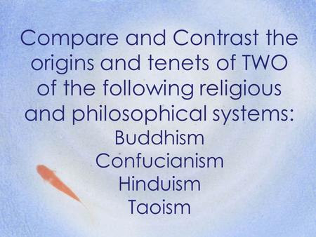 a comparison of taoism and buddhism two of the chinese great religions All of that is but a footnote in history compared with the two ancient pine trees on  the  it was in the presence of these two great ancient trees that the international   in a survey of the nine major sacred mountains of china (five daoist ones: four  buddhist) in the late 1990s it was found that where religious.