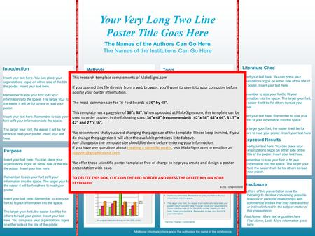 Your Very Long Two Line Poster Title Goes Here The Names of the Authors Can Go Here The Names of the Institutions Can Go Here TRIFOLD AREA – THIS GUIDE.