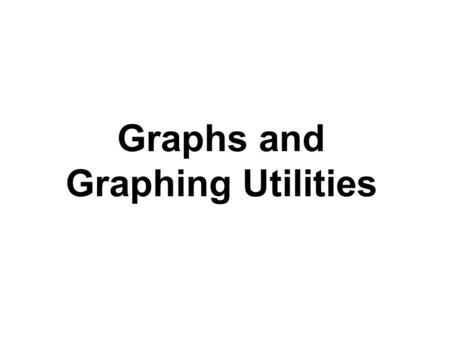 Graphs and Graphing Utilities. -5-4-3-212345 5 4 3 2 1 -2 -3 -4 -5 Origin (0, 0) Definitions The horizontal number line is the x-axis. The vertical number.