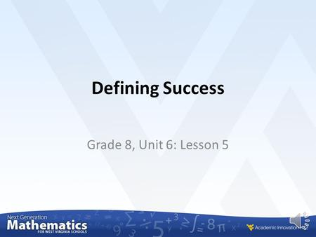 Defining Success Grade 8, Unit 6: Lesson 5 Spheres and Cylinders To be successful in this lesson you will build upon your work from previous lessons.