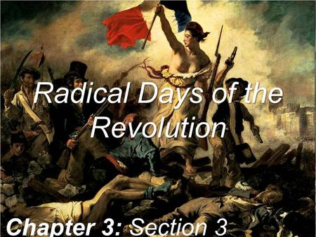 Radical Days of the Revolution Chapter 3: Section 3.