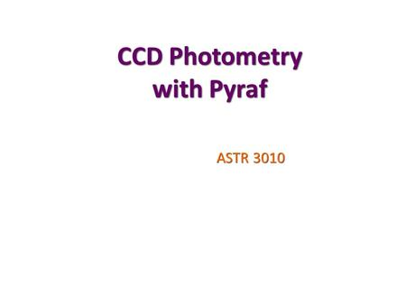 CCD Photometry with Pyraf