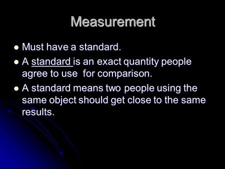 The purpose of agreeing standards for