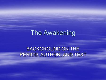 the awakening realism essay Free essay sample on the given topic magical realism in literature written by academic experts with 10 years of experience use our samples but remember about plagiarism.