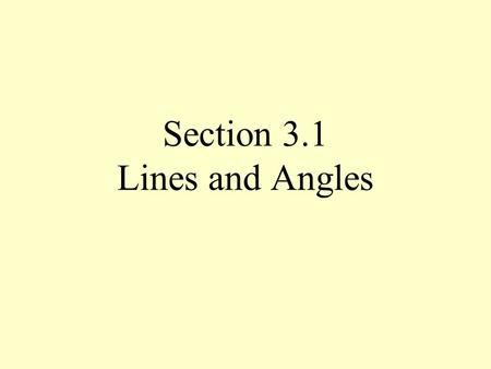 Section 3.1 Lines and Angles. Perpendicular Lines Intersecting lines that form right angles Symbol XS SR.