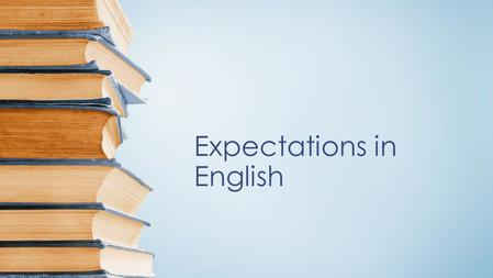 Expectations in English. All year groups have heightened expectations End of year 2 Punctuation- Use of capital letters, full stops, question marks, and.