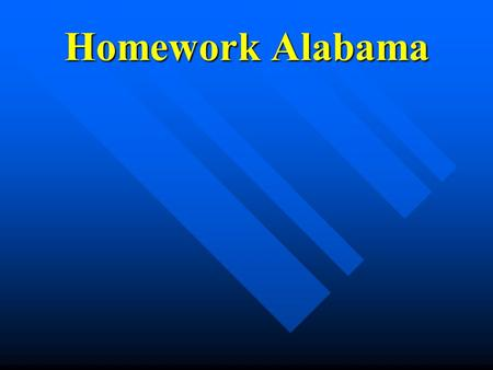 Homework Alabama. What is Live Homework Help? Innovative after-school program Innovative after-school program Internet-based, using instant messaging.