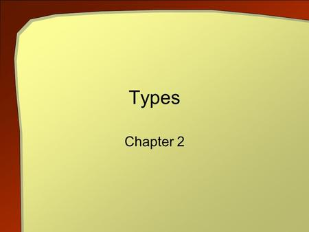 Types Chapter 2. C++ An Introduction to Computing, 3rd ed. 2 Objectives Observe types provided by C++ Literals of these types Explain syntax rules for.