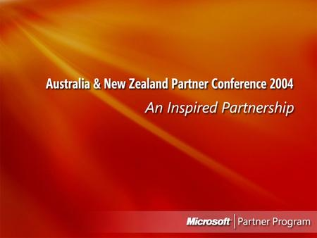 Microsoft Partner Conference 2004 1. 2 Integrated Innovation Don Kerr Partner Technology Specialist.