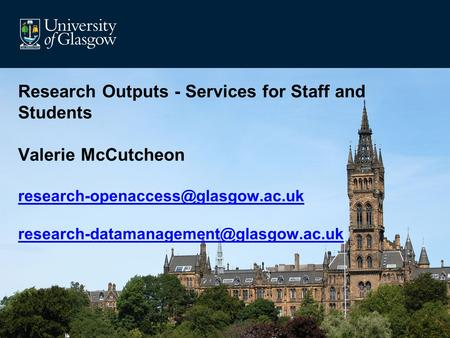 Research Outputs - Services for Staff and Students Valerie McCutcheon
