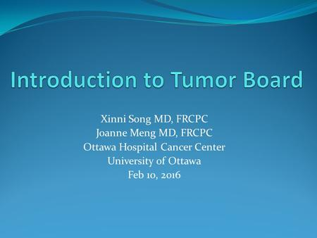 Introduction to Tumor Board