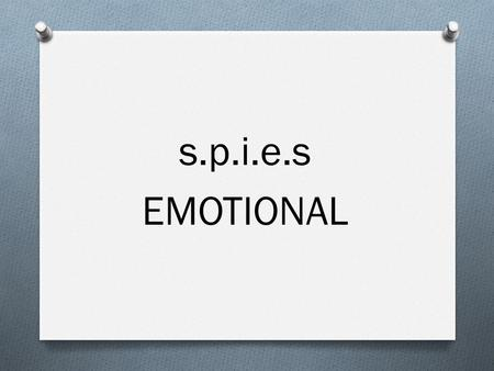 "S.p.i.e.s EMOTIONAL. Circle the ""most correct"" answer. QUIZ: Emotions Out of Control?"
