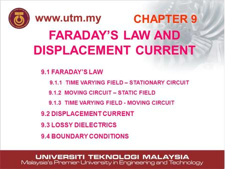 FARADAY'S LAW AND DISPLACEMENT CURRENT