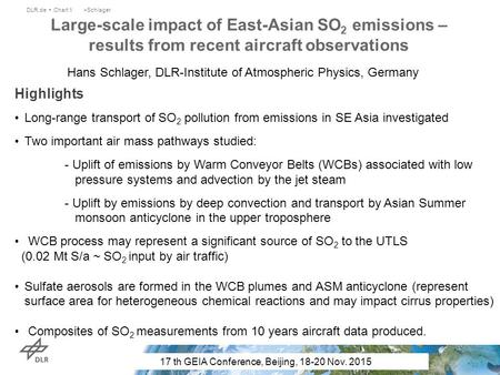 Highlights Long-range transport of SO 2 pollution from emissions in SE Asia investigated Two important air mass pathways studied: - Uplift of emissions.